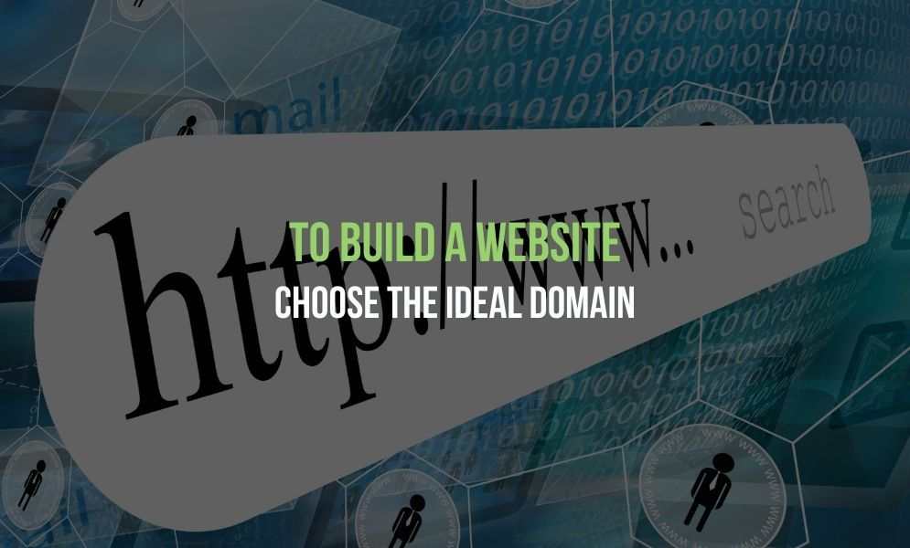 To build a website, choose the ideal domain