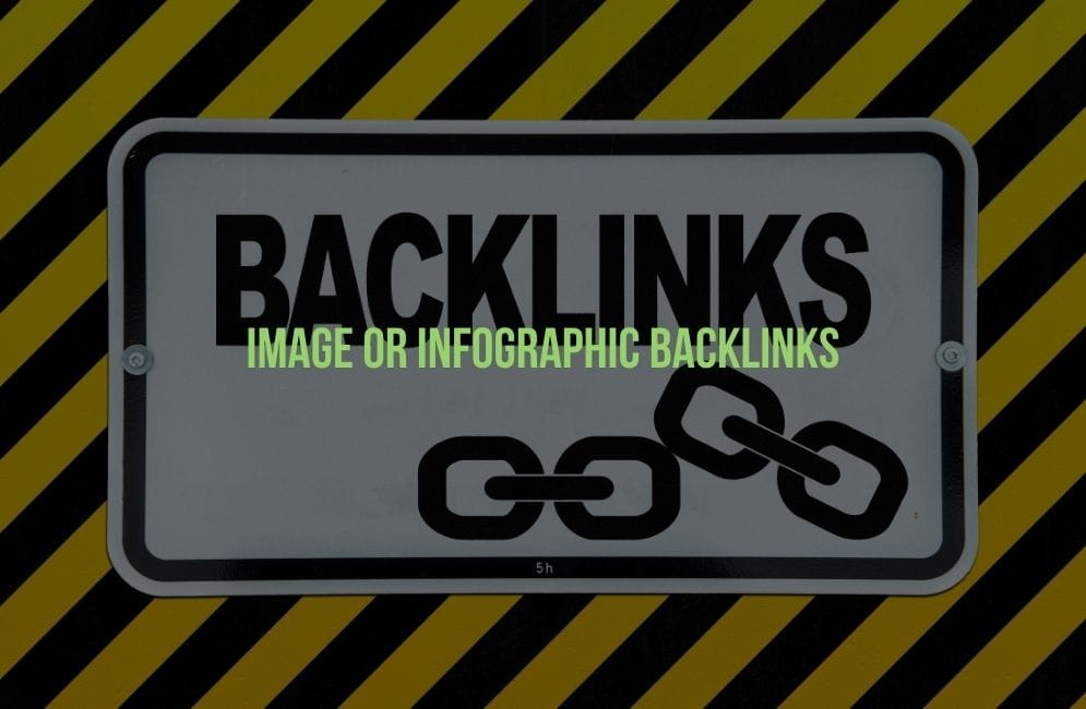 Image Or Infographic Backlinks